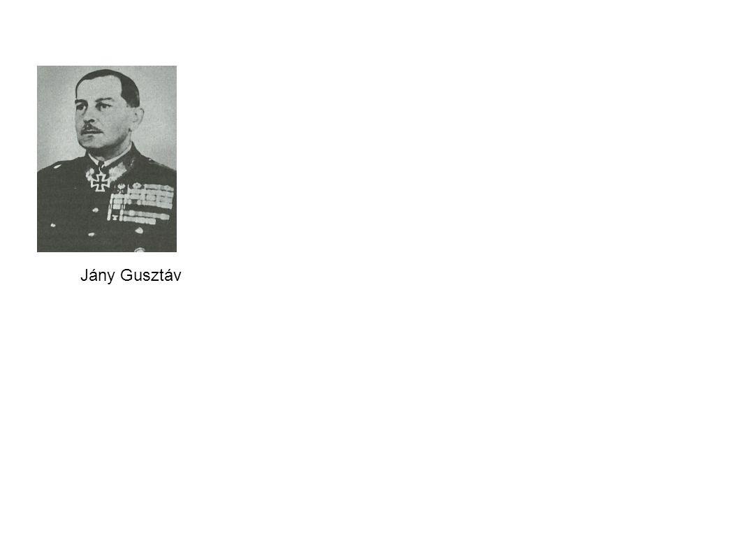 Jány Gusztáv http://www.had.eoldal.hu/cikkek/hadvezerek/magyar-hadvezerek01.