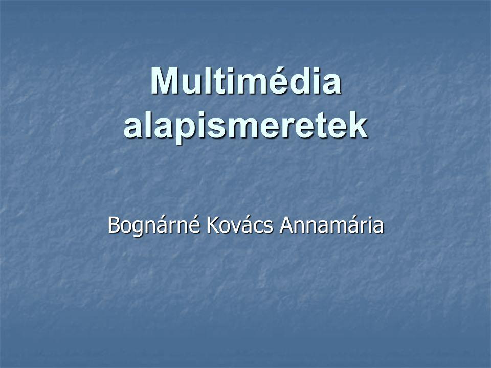 Multimédia alapismeretek
