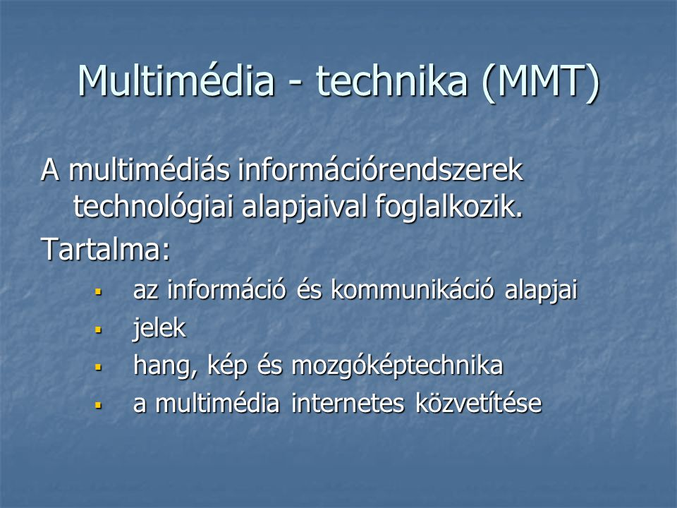 Multimédia - technika (MMT)