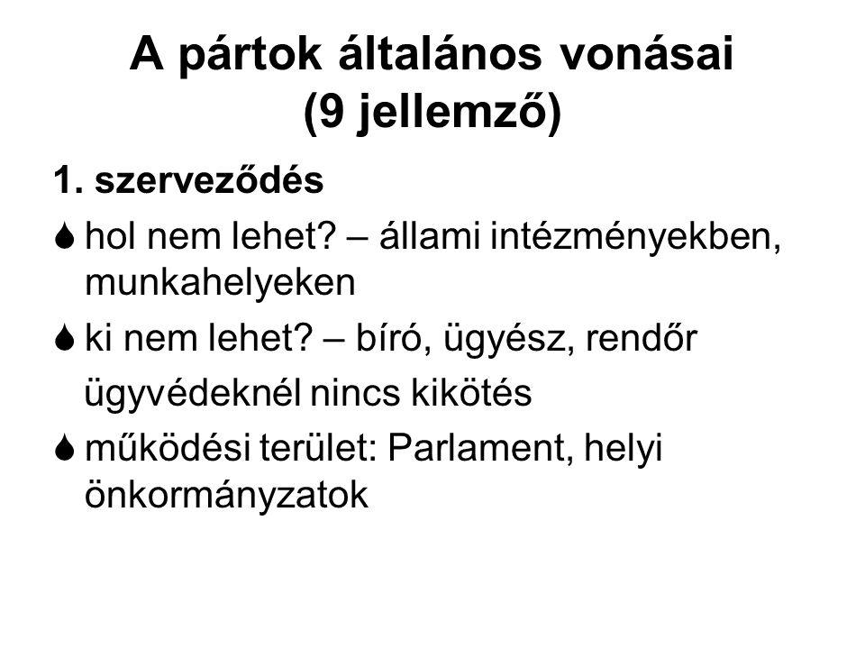 A pártok általános vonásai (9 jellemző)