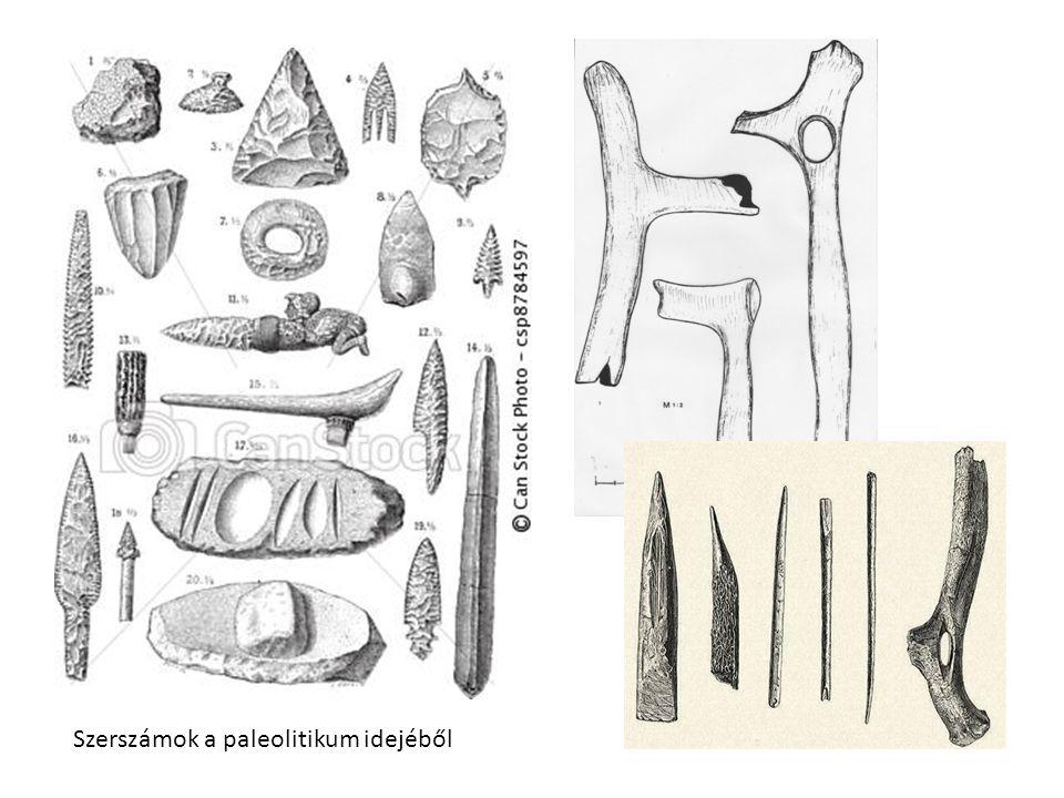 Szerszámok a paleolitikum idejéből