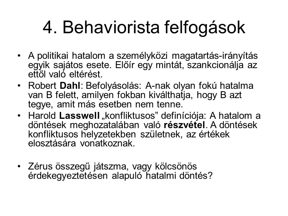 4. Behaviorista felfogások