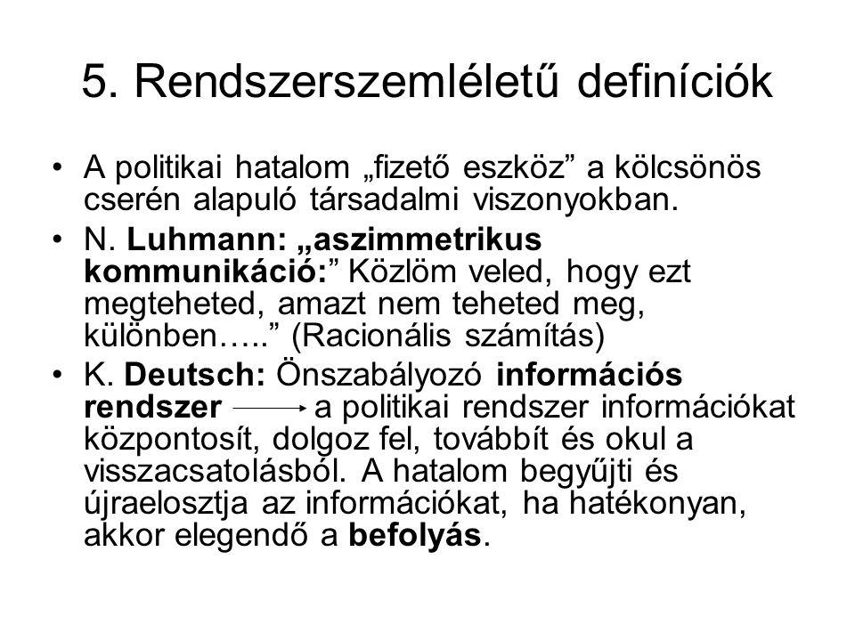 5. Rendszerszemléletű definíciók