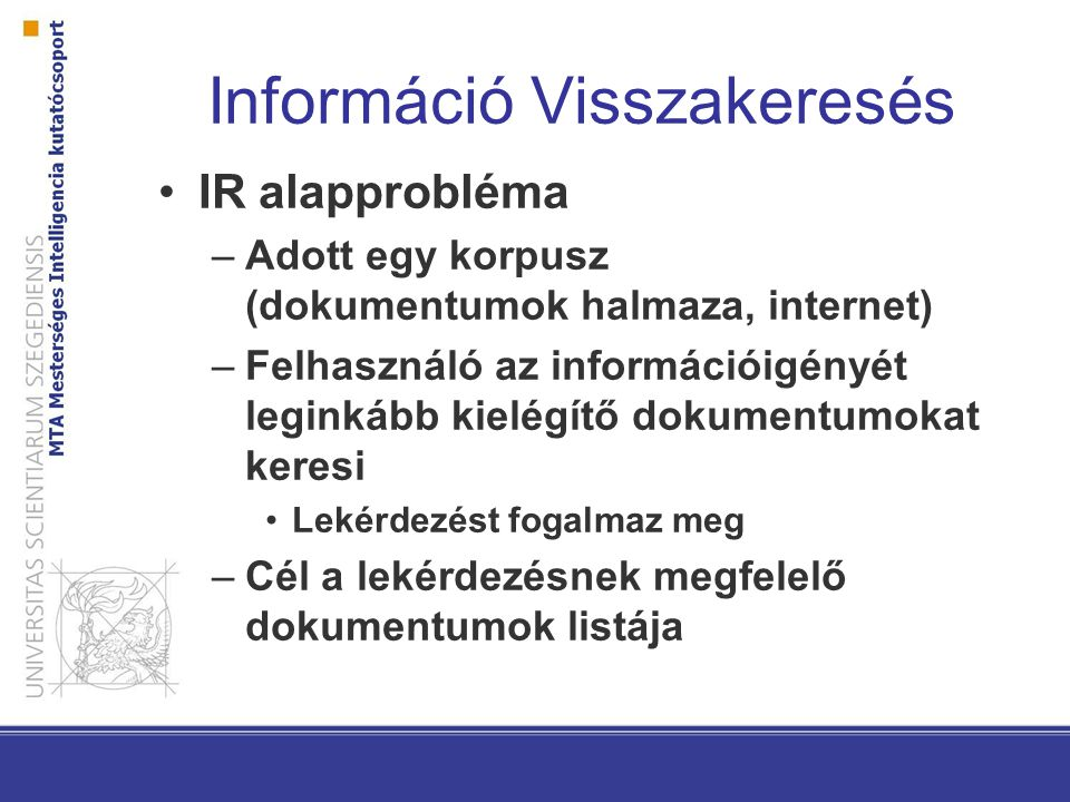 Információ Visszakeresés