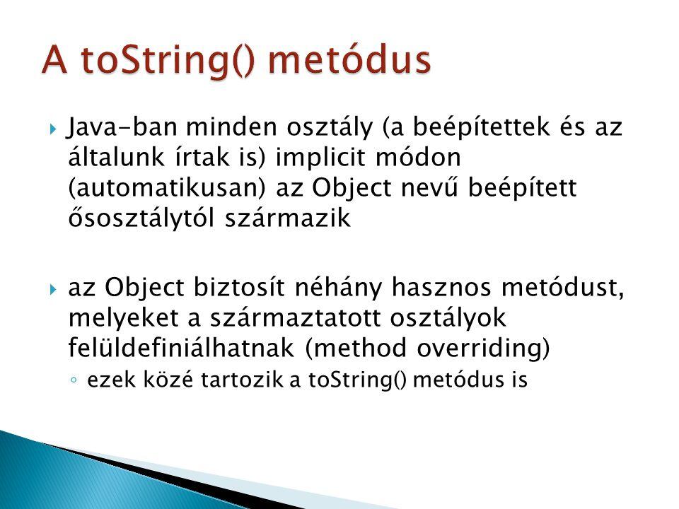 A toString() metódus