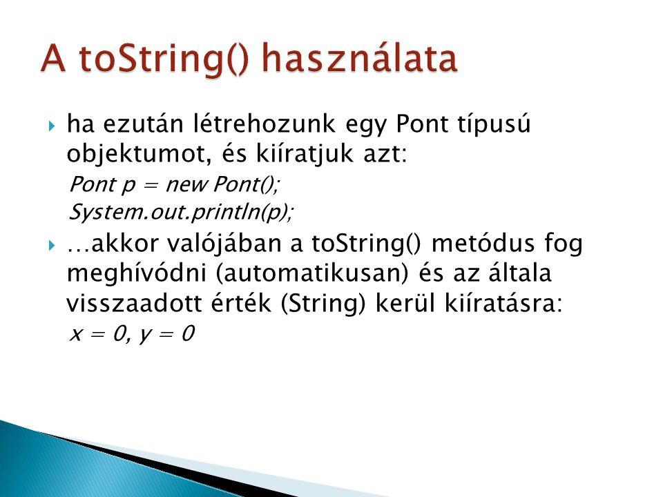A toString() használata