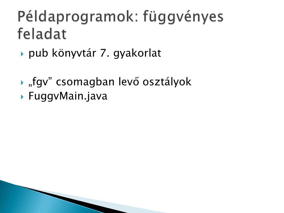 Példaprogramok: függvényes feladat