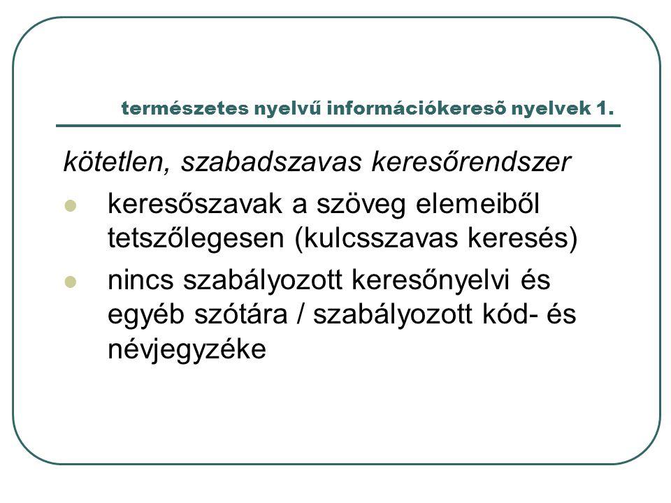 természetes nyelvű információkeresõ nyelvek 1.