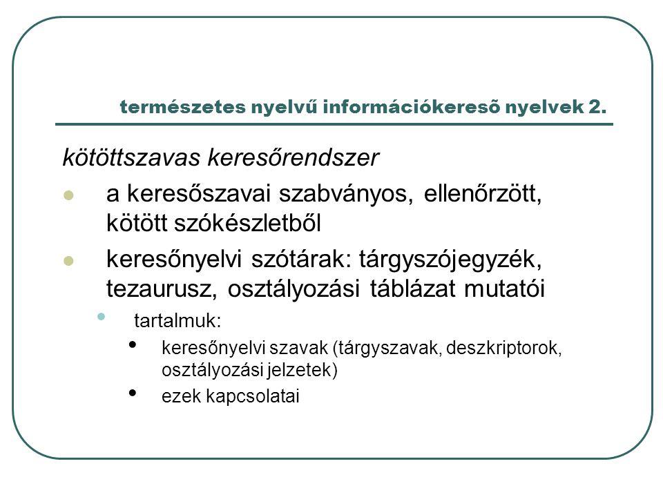 természetes nyelvű információkeresõ nyelvek 2.