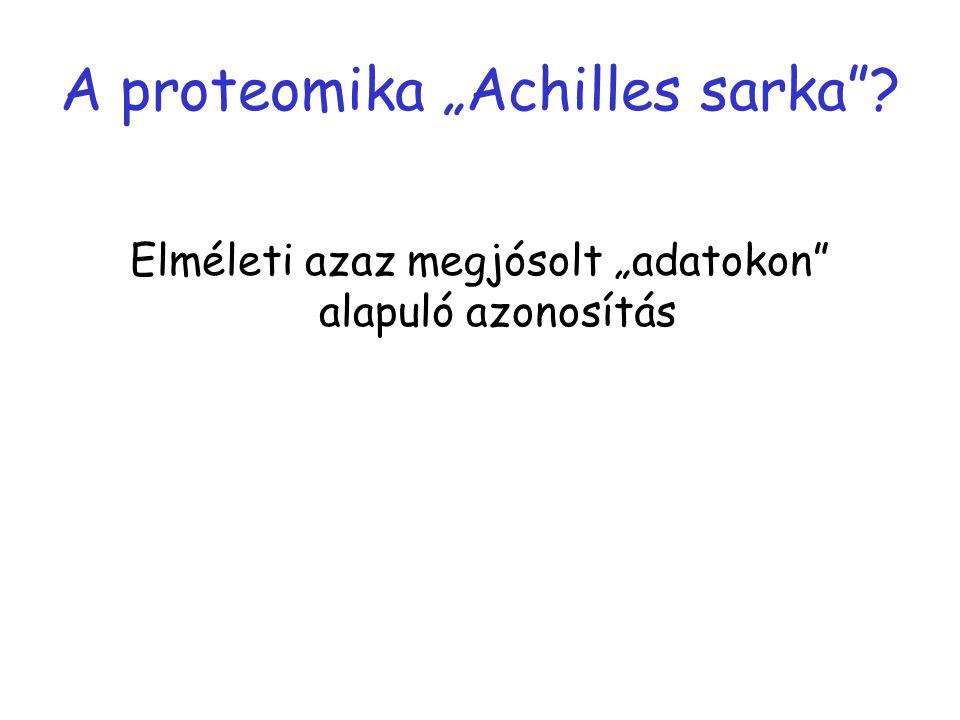 """A proteomika """"Achilles sarka"""