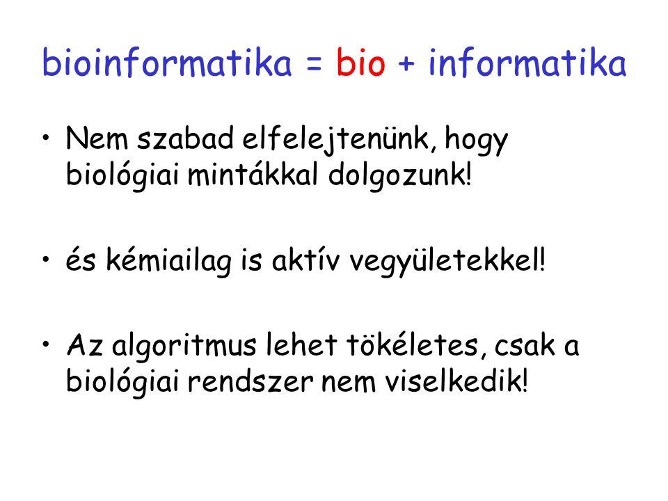 bioinformatika = bio + informatika
