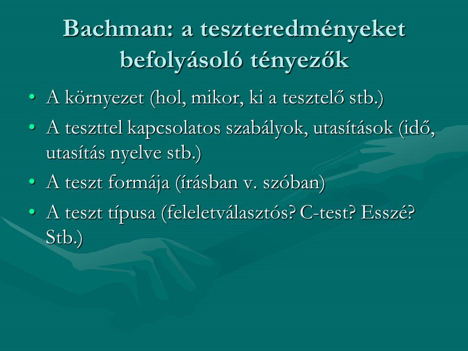 Bachman: a teszteredményeket befolyásoló tényezők