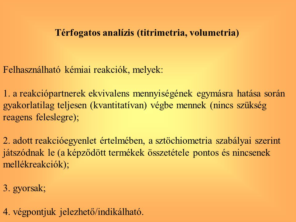 Térfogatos analízis (titrimetria, volumetria)