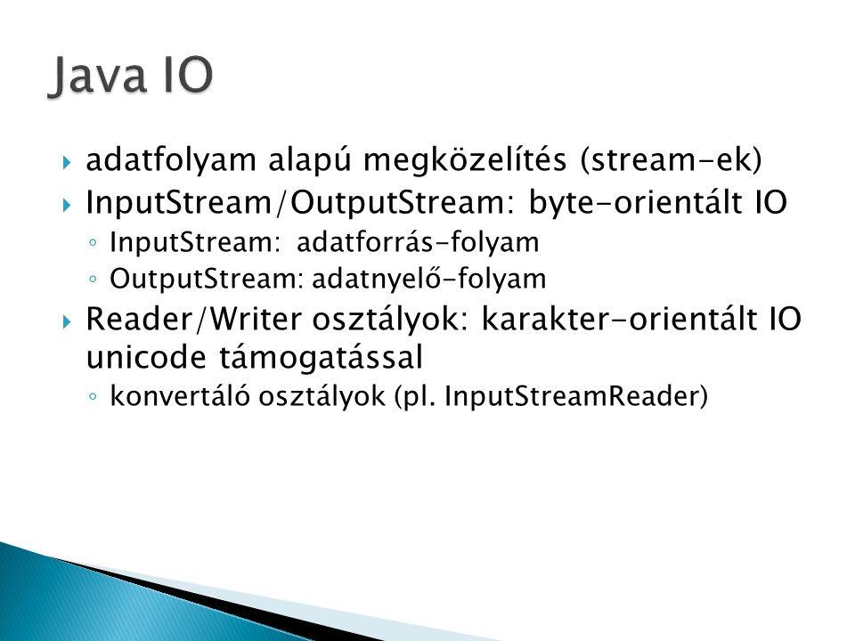 Java IO adatfolyam alapú megközelítés (stream-ek)