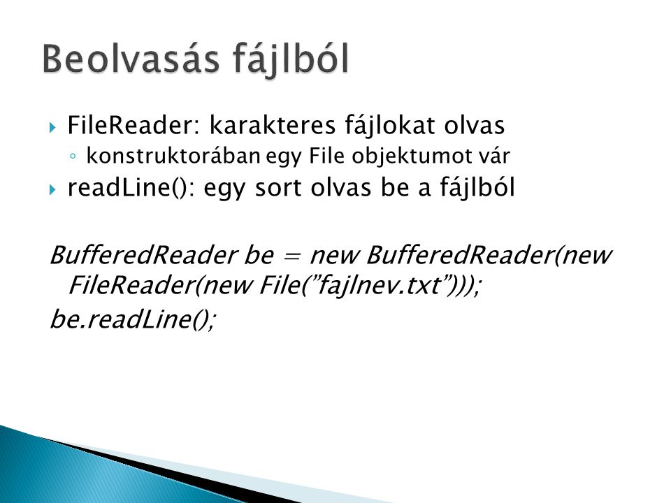 Beolvasás fájlból FileReader: karakteres fájlokat olvas