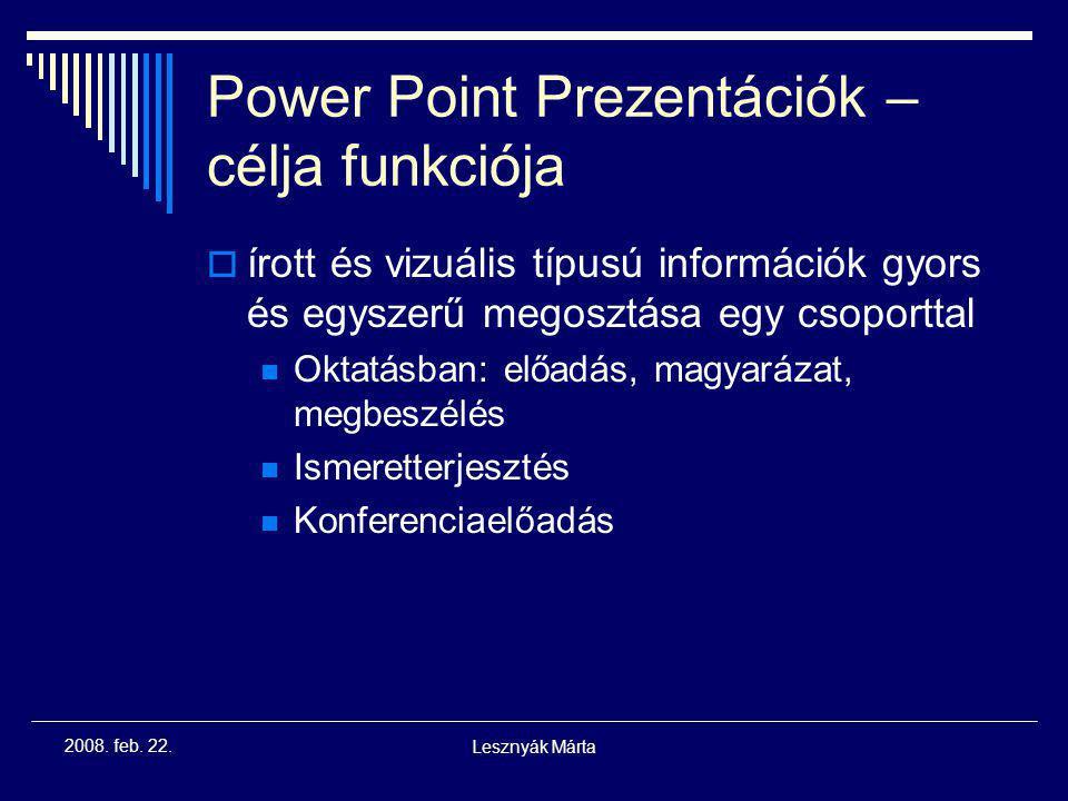 Power Point Prezentációk – célja funkciója