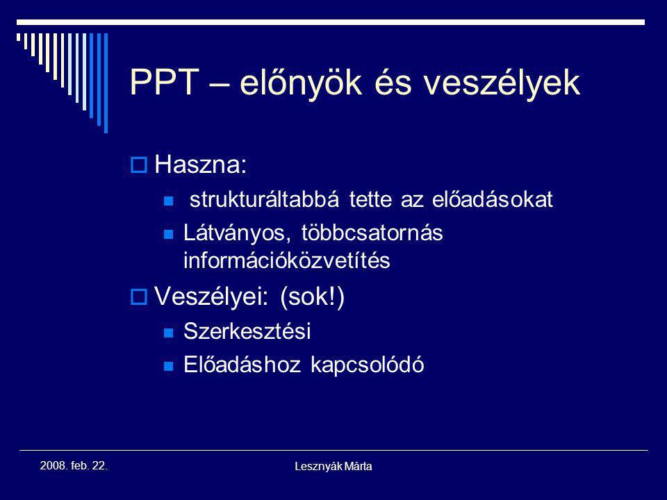 PPT – előnyök és veszélyek