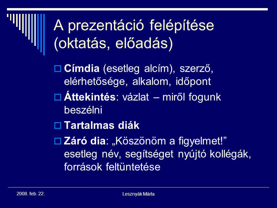 A prezentáció felépítése (oktatás, előadás)