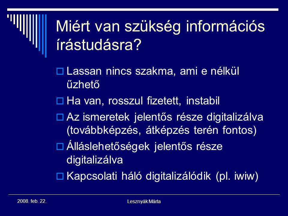 Miért van szükség információs írástudásra