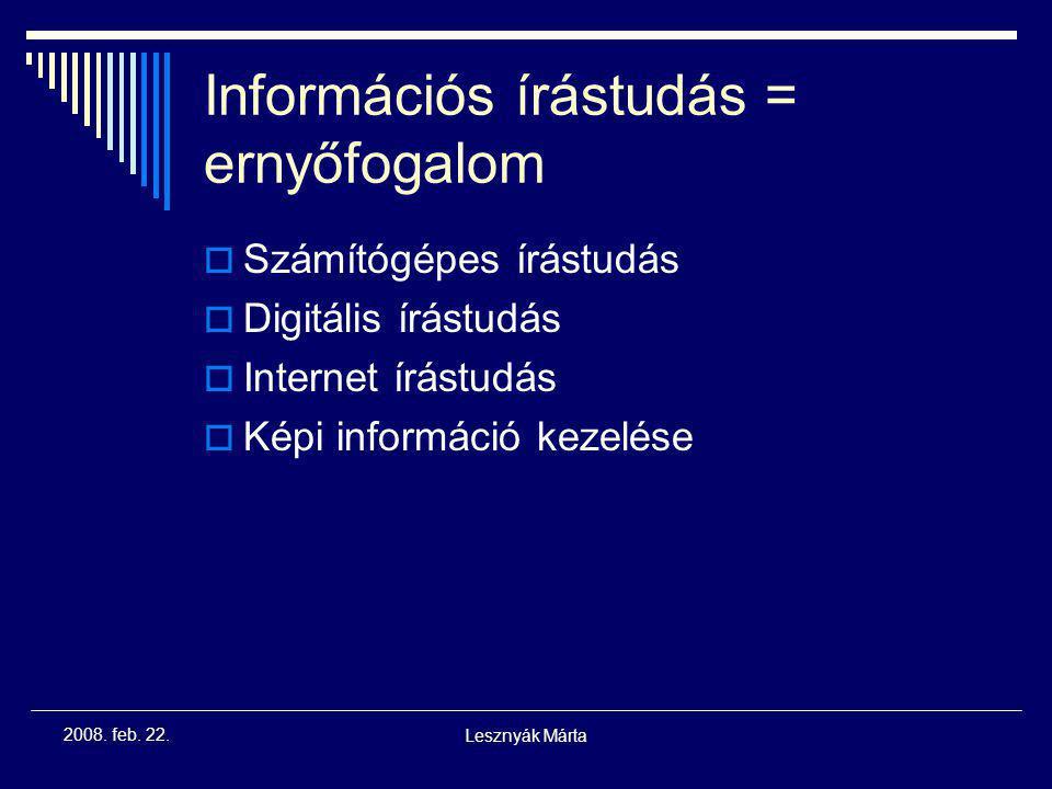 Információs írástudás = ernyőfogalom