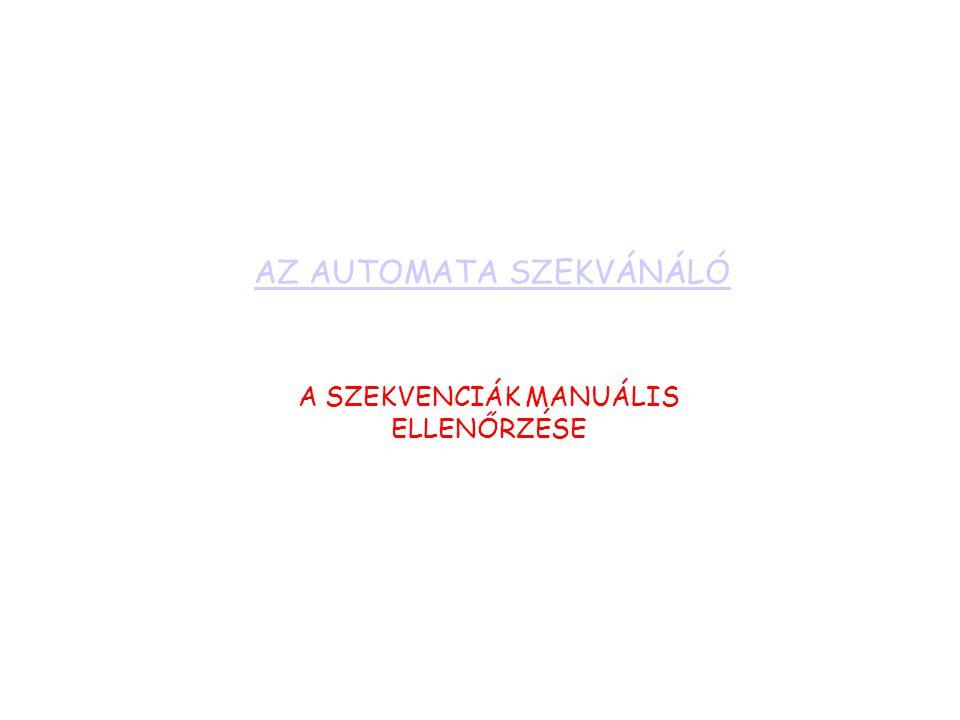 AZ AUTOMATA SZEKVÁNÁLÓ