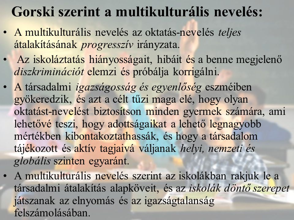Gorski szerint a multikulturális nevelés: