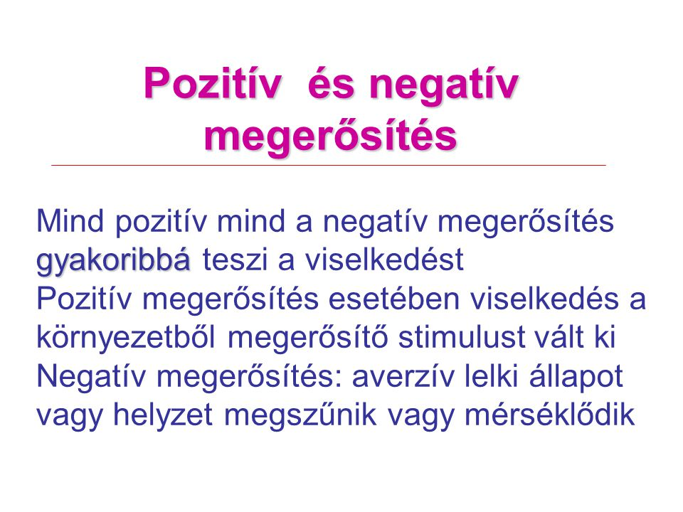 Pozitív és negatív megerősítés