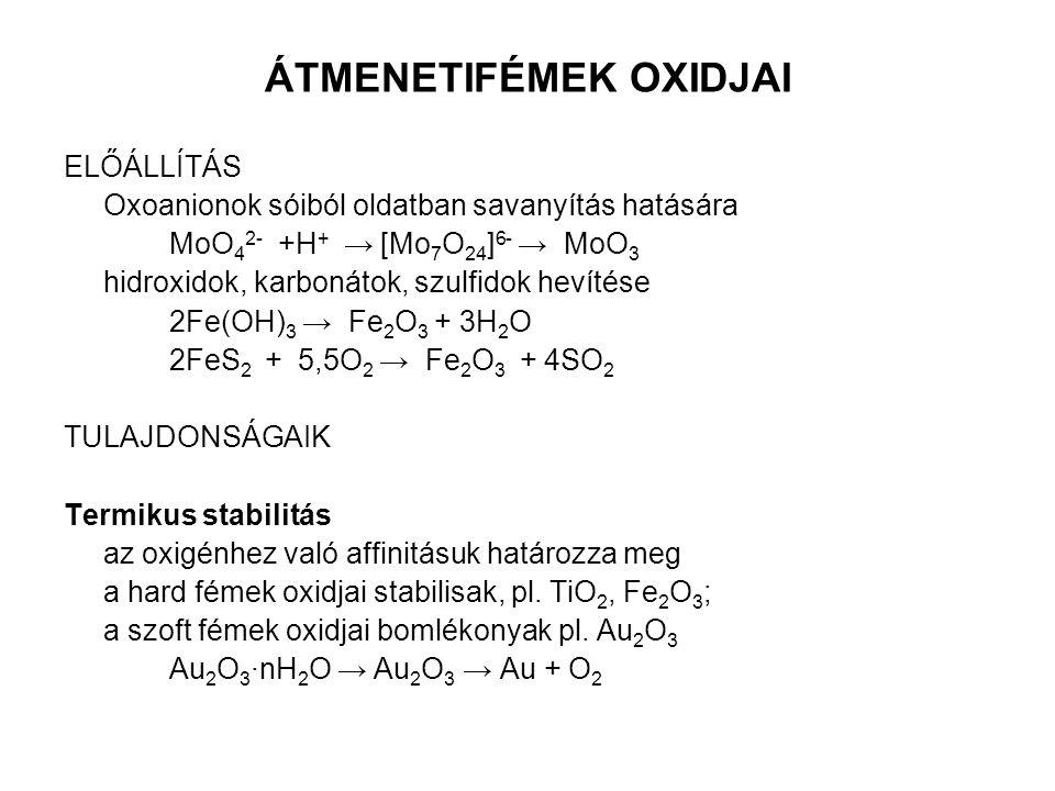 ÁTMENETIFÉMEK OXIDJAI