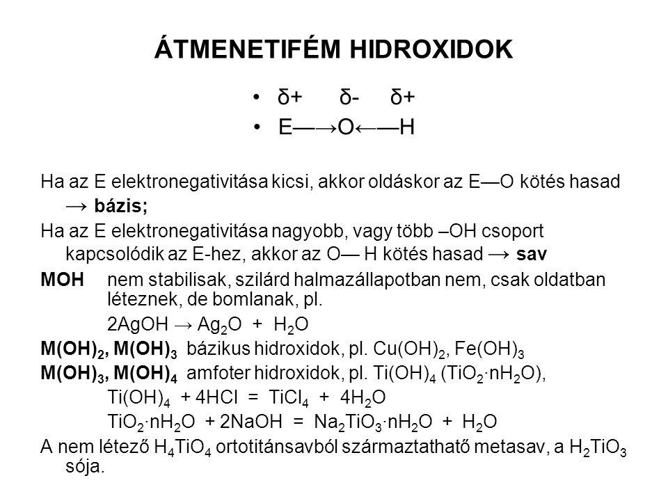 ÁTMENETIFÉM HIDROXIDOK