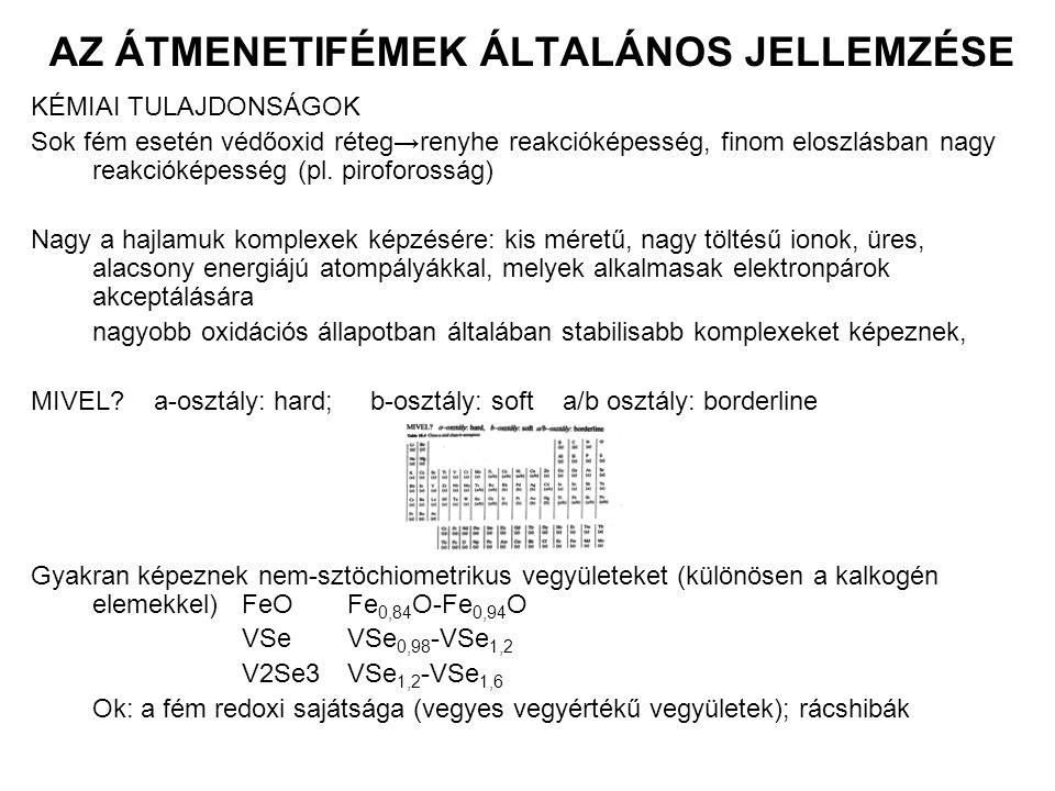 AZ ÁTMENETIFÉMEK ÁLTALÁNOS JELLEMZÉSE