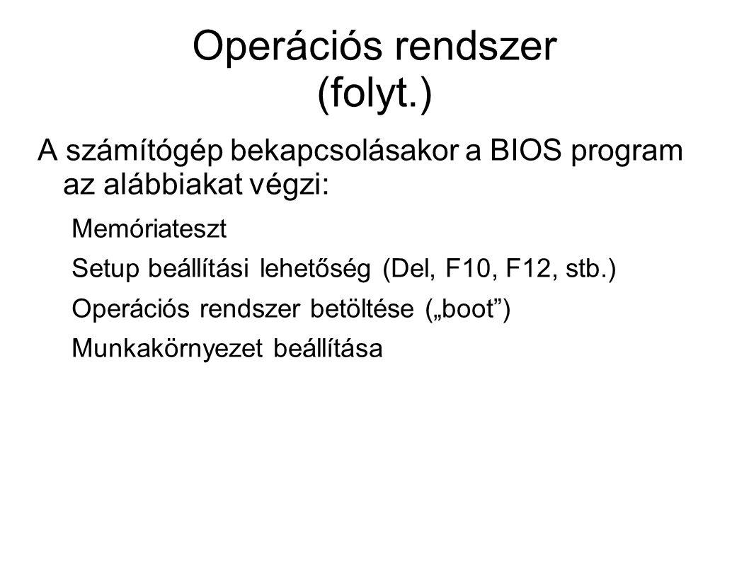 Operációs rendszer (folyt.)