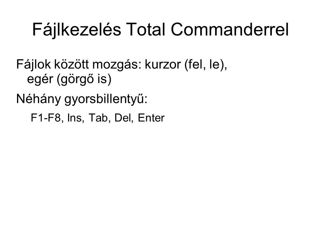 Fájlkezelés Total Commanderrel