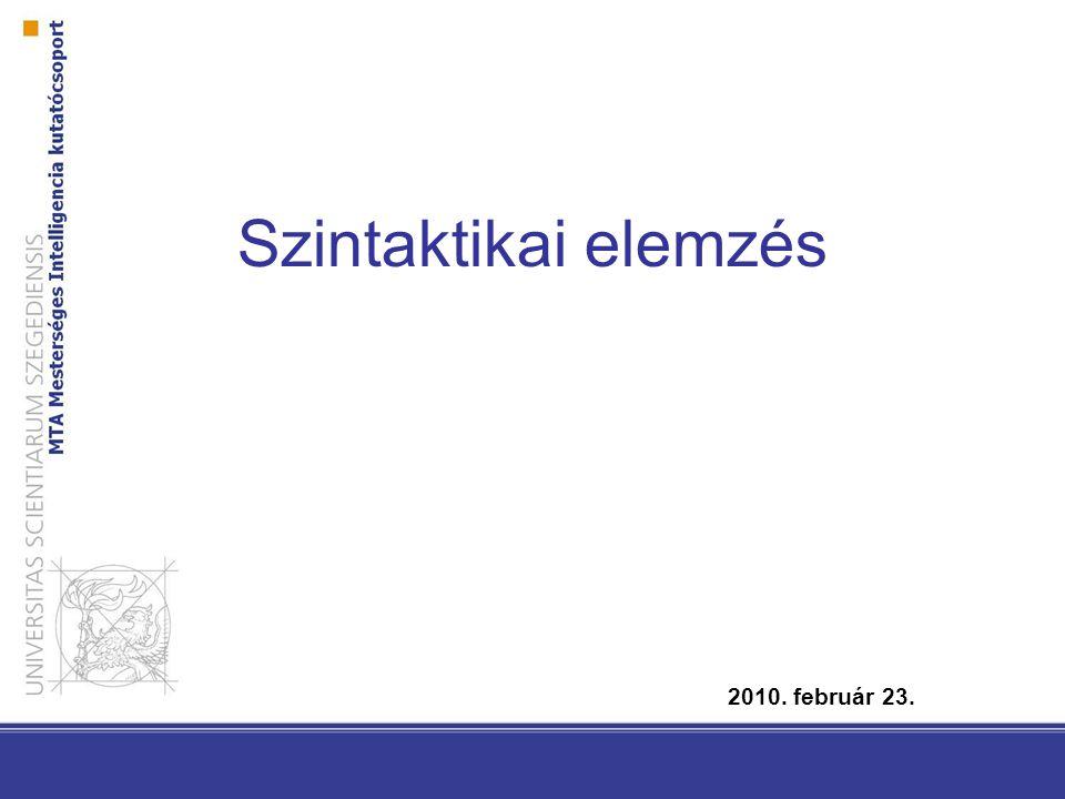Szintaktikai elemzés 2010. február 23.