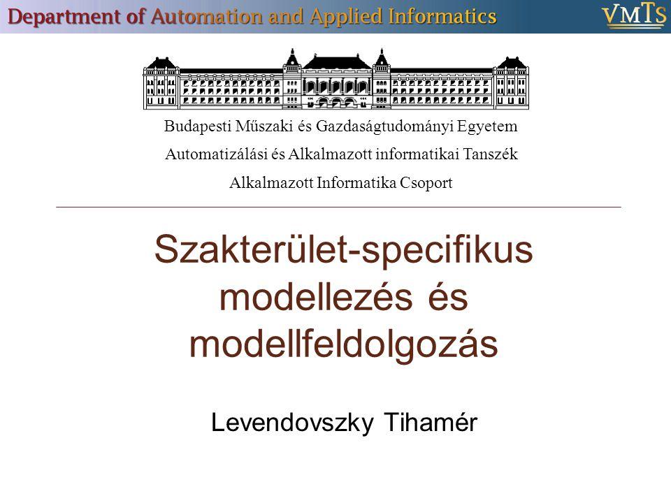 Szakterület-specifikus modellezés és modellfeldolgozás