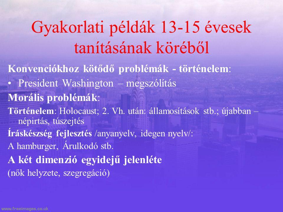 Gyakorlati példák 13-15 évesek tanításának köréből