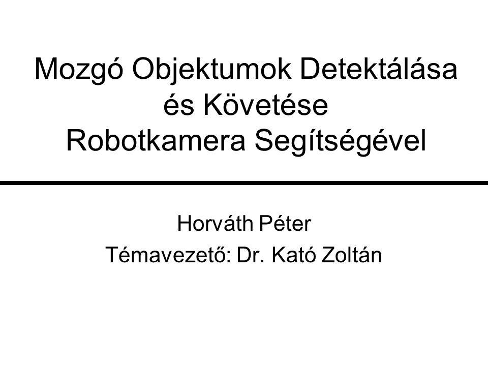 Mozgó Objektumok Detektálása és Követése Robotkamera Segítségével