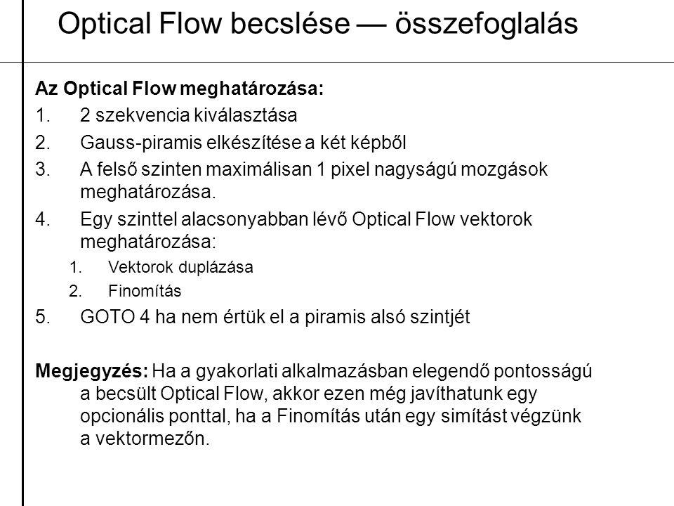Optical Flow becslése — összefoglalás
