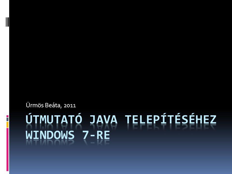 Útmutató Java telepítéséhez windows 7-re