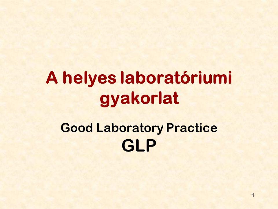 A helyes laboratóriumi gyakorlat