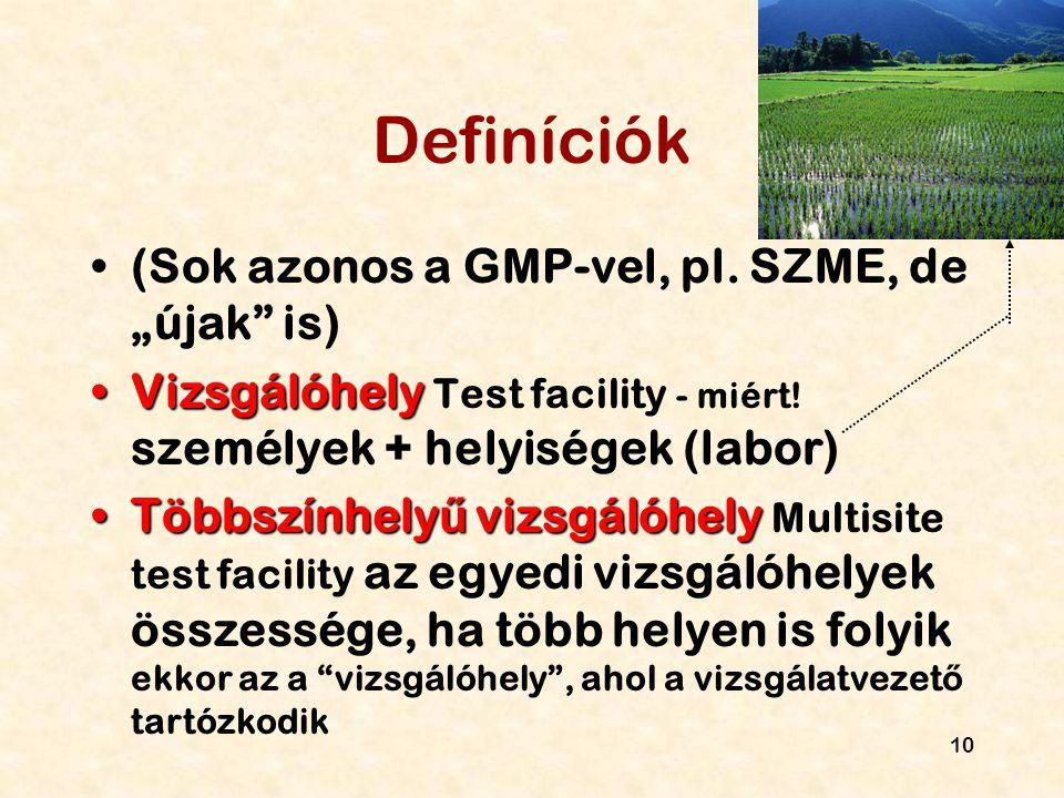 """Definíciók (Sok azonos a GMP-vel, pl. SZME, de """"újak is)"""