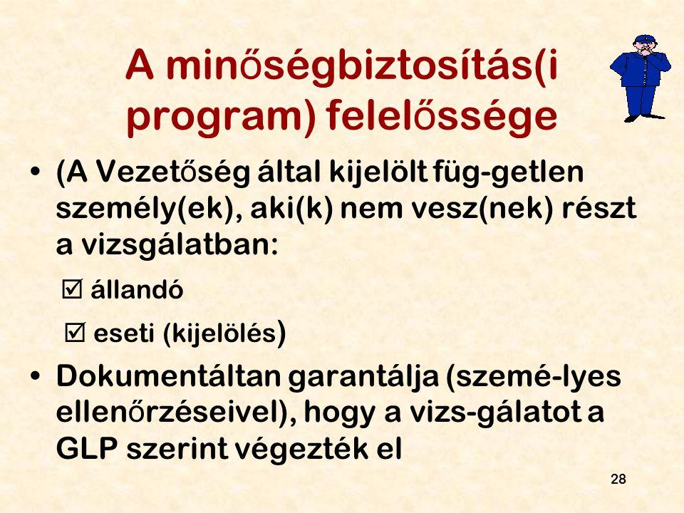A minőségbiztosítás(i program) felelőssége