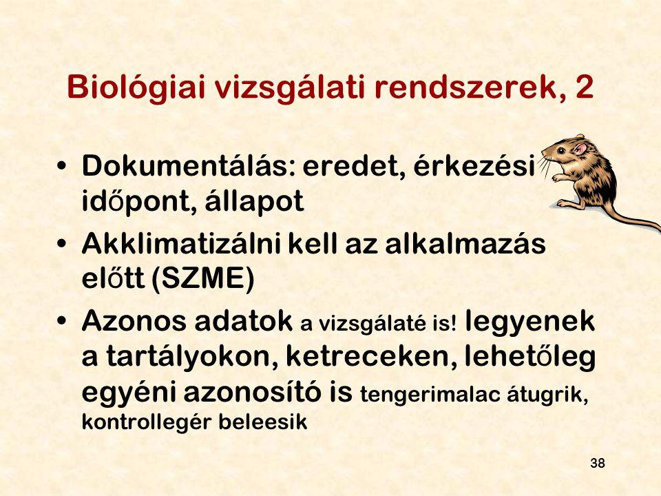 Biológiai vizsgálati rendszerek, 2