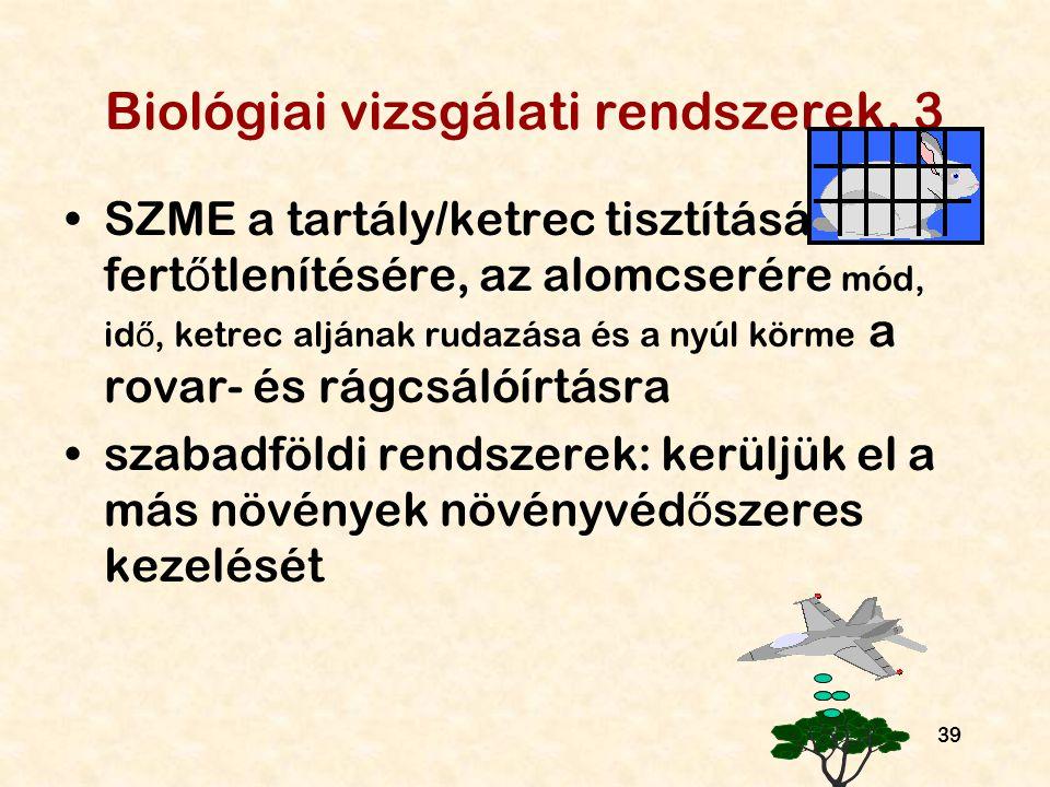 Biológiai vizsgálati rendszerek, 3