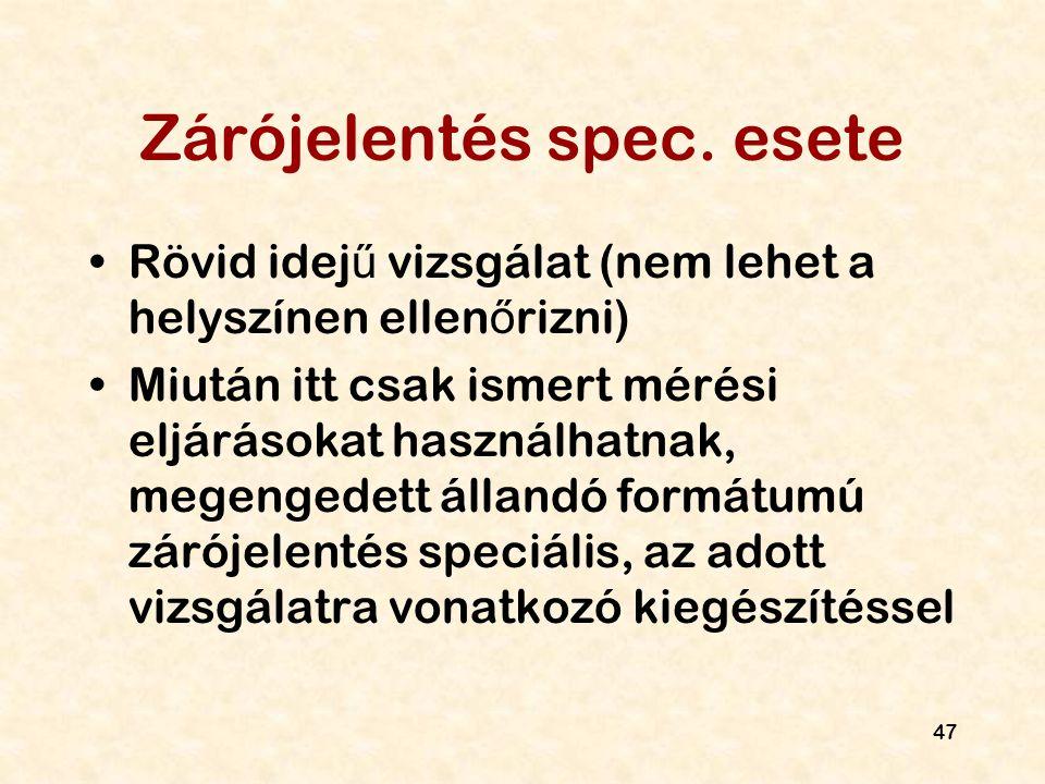 Zárójelentés spec. esete