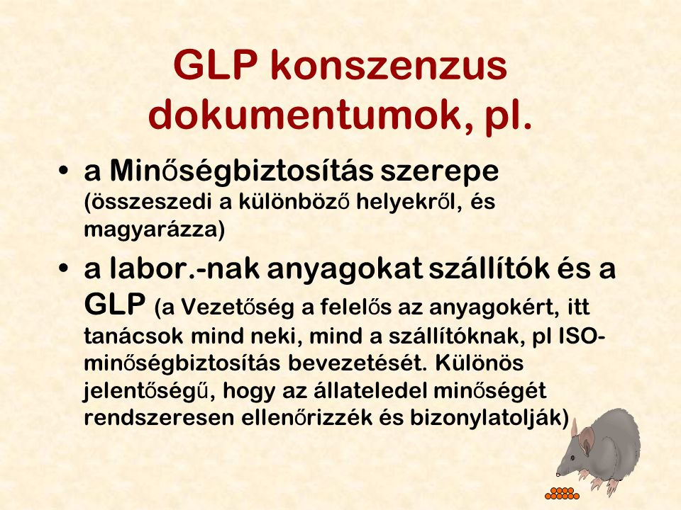 GLP konszenzus dokumentumok, pl.