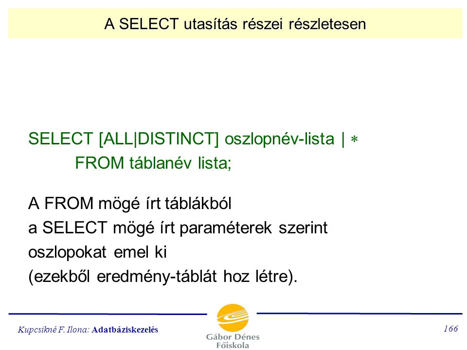 A SELECT utasítás részei részletesen