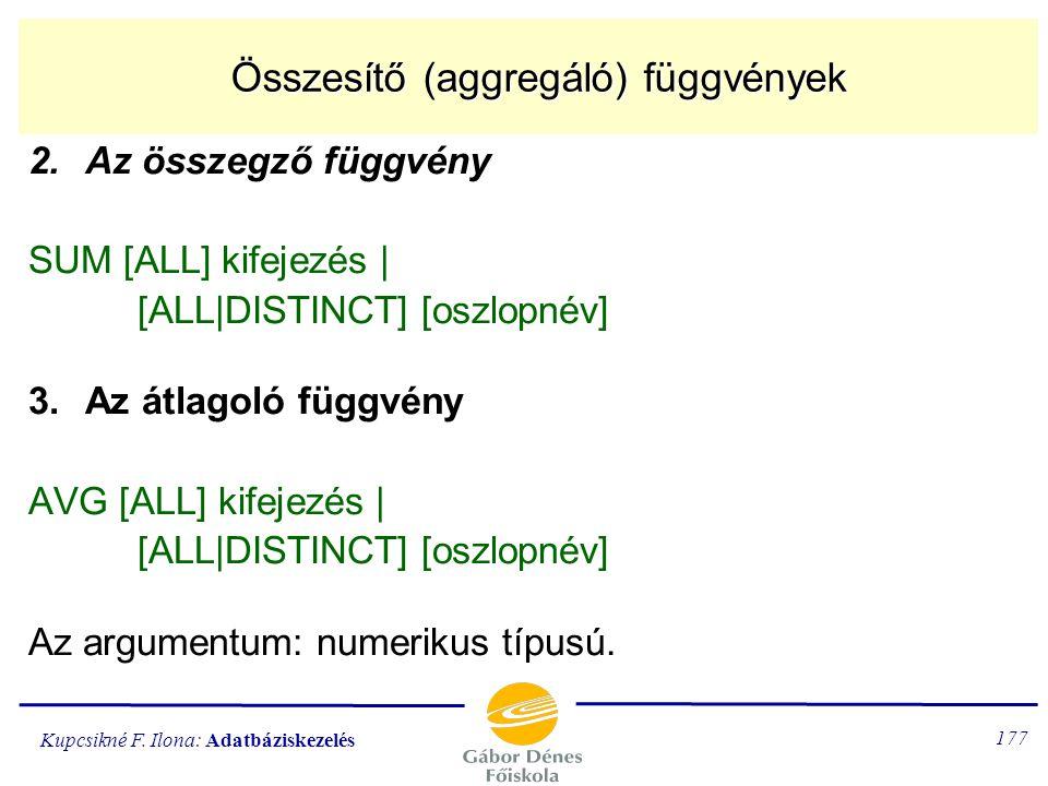 Összesítő (aggregáló) függvények