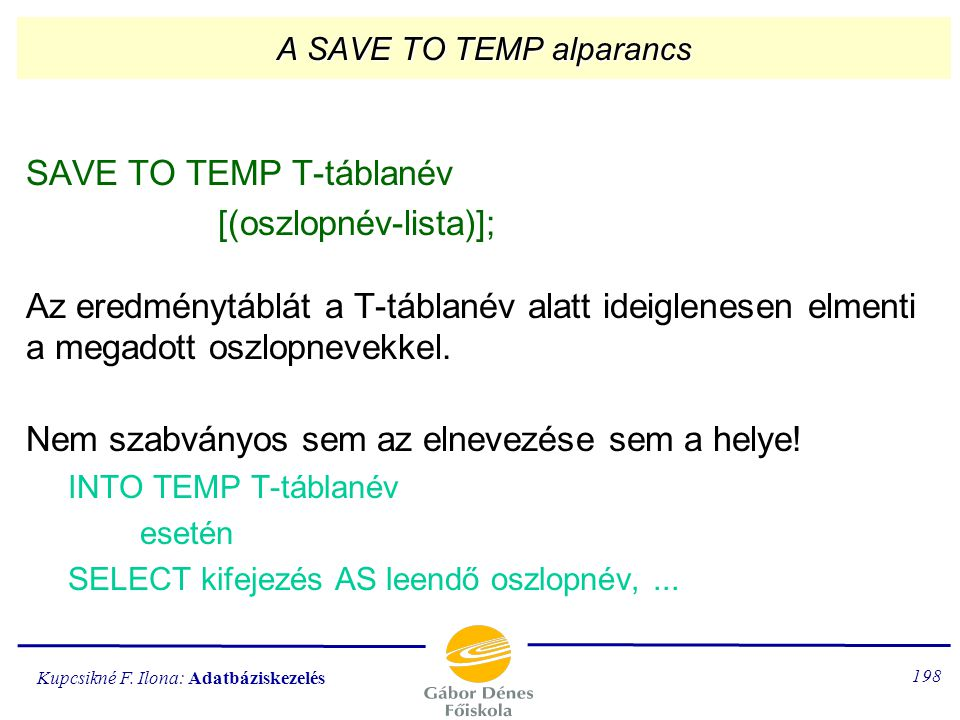 A SAVE TO TEMP alparancs