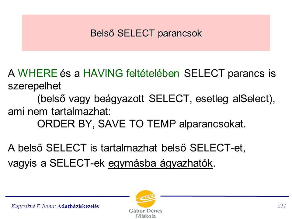 Belső SELECT parancsok