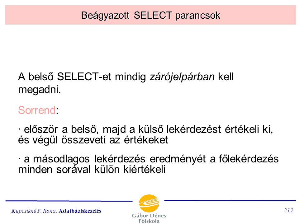Beágyazott SELECT parancsok